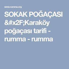 SOKAK POĞAÇASI /Karaköy poğaçası tarifi - rumma - rumma