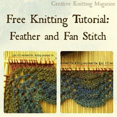 FREE Feather and Fan Stitch Tutorial from Creative Knitting Magazine!