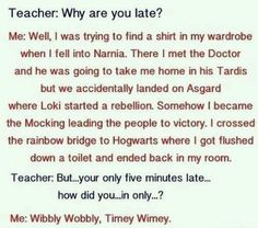 Doctor Who, Narnia, Avengers,Harry Potter got flushed and got to school 5 minutes late