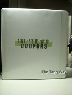 The Tang Way: Making a Coupon Binder on the CHEAP! Make your own coupon binder coupon pages. Woo!