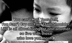 You Can't Hug Your Self
