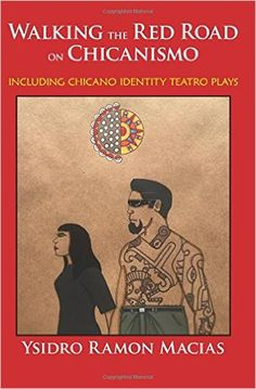 """When one """"Walks the Red Road, that person is living their life under the native worldview of the Americas, distinct from Christianity or any other religion, and an America where all natives from Alaska to Chile are members of the Red Nation. This book chronicles the practical and philosophical Chicano/Mexican version of this Red Road, as taught by a Mexica master via oral tradition. Also included are three Chicano theater identity plays and an appendix by a Mayan philos"""