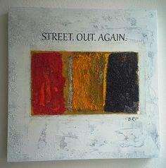 Street.Out.Again. * 55,0 x 55,0 cm - 50 mm Hartfaserplatte.  Mischtechnik u.a. Holzspäne und Sand.