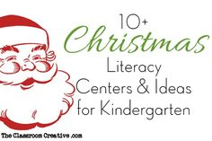 Christmas Literacy Centers and Ideas for Kindergarten