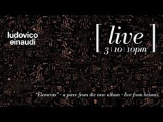 Ludovico Einaudi - Elements - Live from Heimat