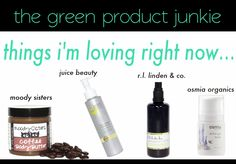 Read about my latest favorites from @Osmia Organics @Moody Sisters Organic Skincare @Juice Beauty @rllinden