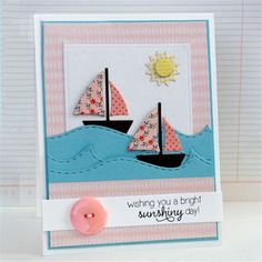 Taylored Expressions Little Bits Dies - Sailboat - New Crafts, Paper Crafts, Tarjetas Pop Up, Travel Album, Nautical Cards, Beach Cards, Frame Crafts, Diy Scrapbook, Scrapbooking