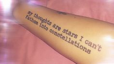 """My """"The Fault in our Stars"""" tattoo.  #tfios My thoughts are stars I can't fathom into constellations."""