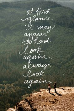 my motto lately // always look again, failure is not an option