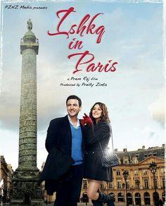 Ishkg in Paris - Preity Zinta, Rhehan Malliek #indiamovies