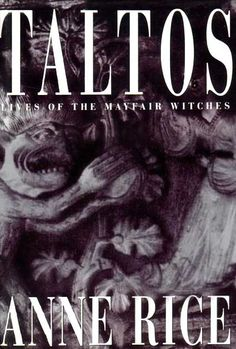 Taltos is the title of the third novel in the trilogy Lives of the Mayfair Witches written by Anne Rice and an spell binding read! Horror Fiction, Horror Books, Good Books, Books To Read, My Books, Film Music Books, Audio Books, Anne Rice Books, Vampire Books