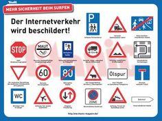 Die neuen Verkehrszeichen für's Internet sind da.