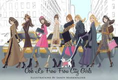 Fashion Illustration of city girls by Illustrator SANDY M ~ Ooh La Frou Frou