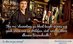 Gaelic Postcard - I hear Halifax has a pub on every corner, where should we start? - Nova Scotia