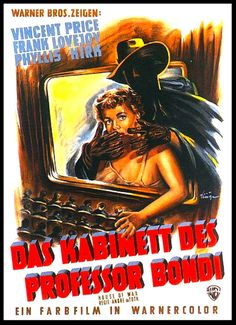 House Of Wax 1953 Via Germany Horror Movie Posters Horror Films Foreign