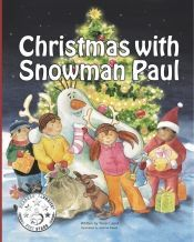 Christmas with Snowman Paul by Yossi Lapid - OnlineBookClub.org Book of the Day! @mysnowmanpaul @OnlineBookClub