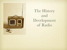 History & Development of Radio by Andrew Robson via slideshare