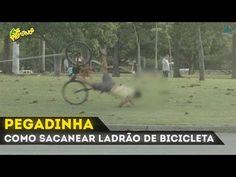 PEGADINHA - COMO SACANEAR LADRÃO DE BICICLETA - YouTube
