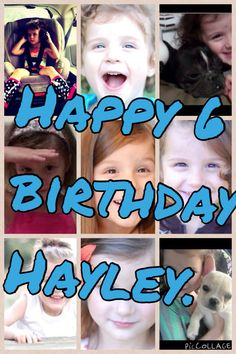 Happy birthday Hayley. Your the cutest girl in the world. Hope you have great wishes. Hope you see this Hayley or someone from bratayley family.love one of you biggist fans in the world.