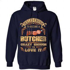 Proud to be Butcher - #shirt design #hoodie