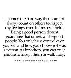 I learned the hard way...