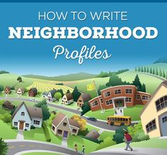How to Write Neighborhood Profiles - Give buyers what they seek, neighborhood insights, current listings, photos, video all while adding valuable SEO benefits to your real estate website. Boost your real estate blog with killer community profiles.