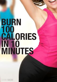 10 minutes is all you need for this 100 calorie burn!