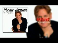 Michele Armenise - Basta Mo'