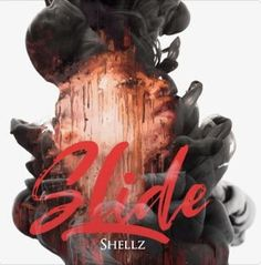 Slide - Single by Shellz Hip Hop Hits, Hip Hop Rap, Her Music, Good Music, Liquid Dreams, Best Hip Hop, Digital Radio, Music Industry, Choir