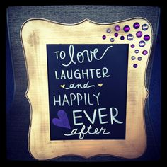 Love and laughter bridal shower sign!