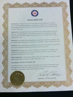 May 5, 2012, has been declared 'Our Sunday Visitor Centennial Day,' in our home office city of Huntington, Indiana!