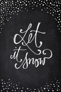 *Lettering quote let it snow