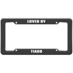 Loved By Male Names - Tiago - Plastic License Plate Frame