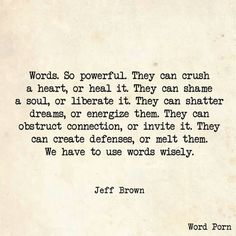 Words are the most powerful weapon