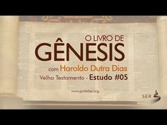 #006 - Velho Testamento: Livro Gênesis - YouTube