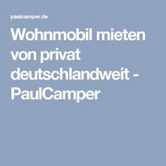 Wohnmobil mieten von privat deutschlandweit - PaulCamper