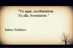 Jaime Sabines es considerado uno de los poetas más importantes de América latina , aquí te dejamos algunas de sus frases