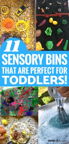 Sensory Bins for Toddlers: Help your child learn and discover new things with these 11 sensory bins that are just right for your 2 or 3 year old!