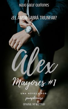 Alex (Mayores nº Emily Stone, Best Seller Libros, Books To Read, My Books, Twitter Cover, Wattpad Books, I Love Reading, Romance Books, Maria Jose