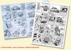 Alors que Jean-Luc Delvaux finalise les dernièrs dessins avant de les envoyer au coloriste, voici en exclusivité la planche numéro 6 de Une...