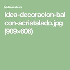 idea-decoracion-balcon-acristalado.jpg (909×606)