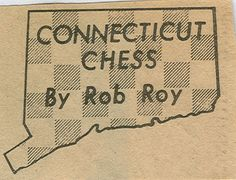 I wrote a weekly column on chess for the Waterbury Sunday Republican newspaper for 25 years.