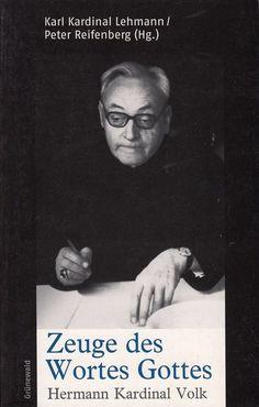 Zeuge des Wortes Gottes * Hermann Kardinal Volk * Grünewald 2004 Religion