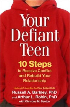 Your Defiant Teen: 10 Steps to Resolve Conflict and Rebuild Your Relationship by Russell A. Barkley and Arthur L. Robin - Find: Get a Copy, then Libraries to read it for free. Parenting Books, Parenting Teens, Dr Phil Books, Troubled Teens, Teen Humor, Anxiety In Children, Books For Teens, Conflict Resolution, Self Help