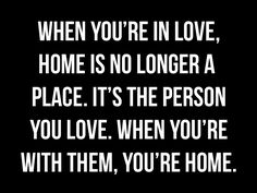 Love quotes quote quotes in love home safe comfort relationships
