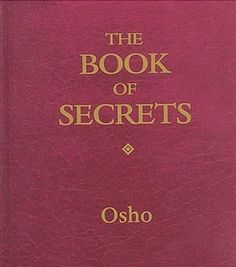 """In this comprehensive and practical guide, the secrets of the ancient science of Tantra become available to a contemporary audience for the first time. As Osho shows in these pages, it is a complete science of self-realization, based on the cumulative wisdom of centuries of exploration into the meaning of life and consciousness. Tantra-the very word means """"technique""""-is a set of powerful, transformative tools that can be used to bring new meaning and joy to every aspect of our daily lives."""