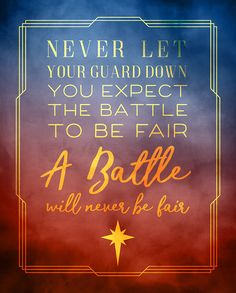 "Wonder Woman Quote Print ""A battle will never be fair"""