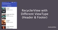 How to create Recyclerview With Multiple View Type in android.Here you can find example of Recyclerview with Heterogeneous layouts. Layouts, Android, Coding, Type, Create, News, Blog, Programming
