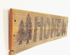 Rustic Wood Burned Home Sign