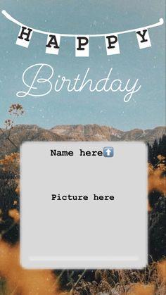 Ideas For Instagram Photos, Instagram Photo Editing, Creative Instagram Stories, Instagram And Snapchat, Birthday Posts, Birthday Frames, Happy Birthday Wishes Images, Happy Birthday Greetings, Birthday Post Instagram